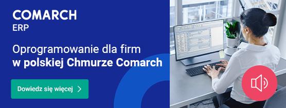 Oprogramowanie dla firm wpolskiej Chmurze Comarch